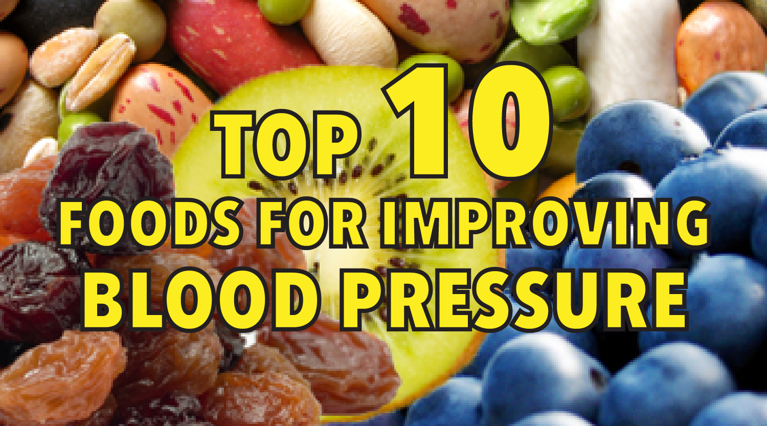 Top 10 foods for improving blood pressure