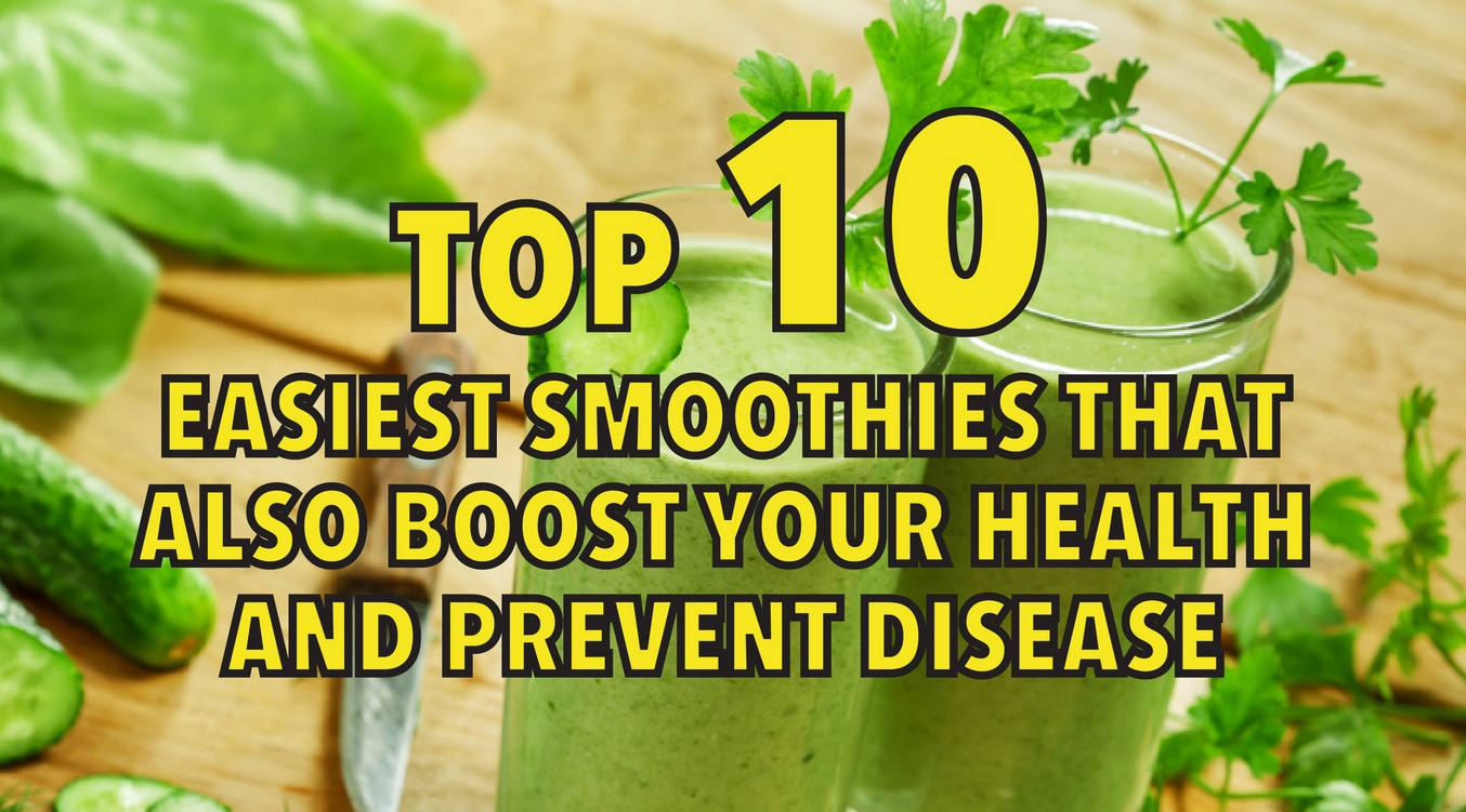 Top 10 easiest smoothies that improve your health