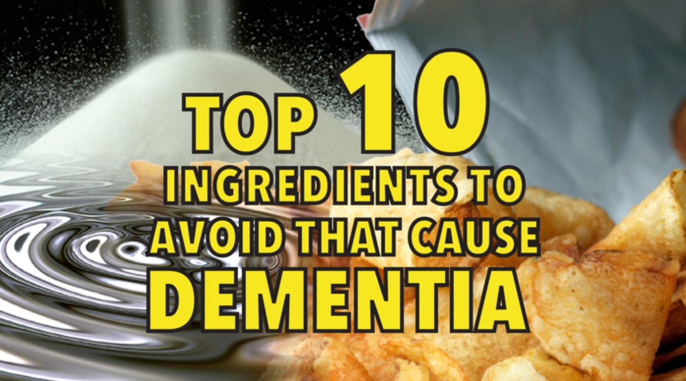 Top 10 ingredients to avoid that cause dementia
